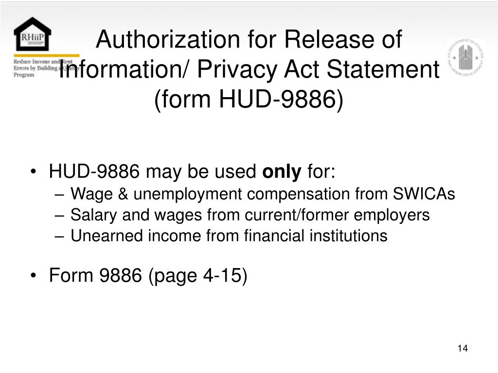 Authorization for Release of Information/ Privacy Act Statement (form HUD-9886)