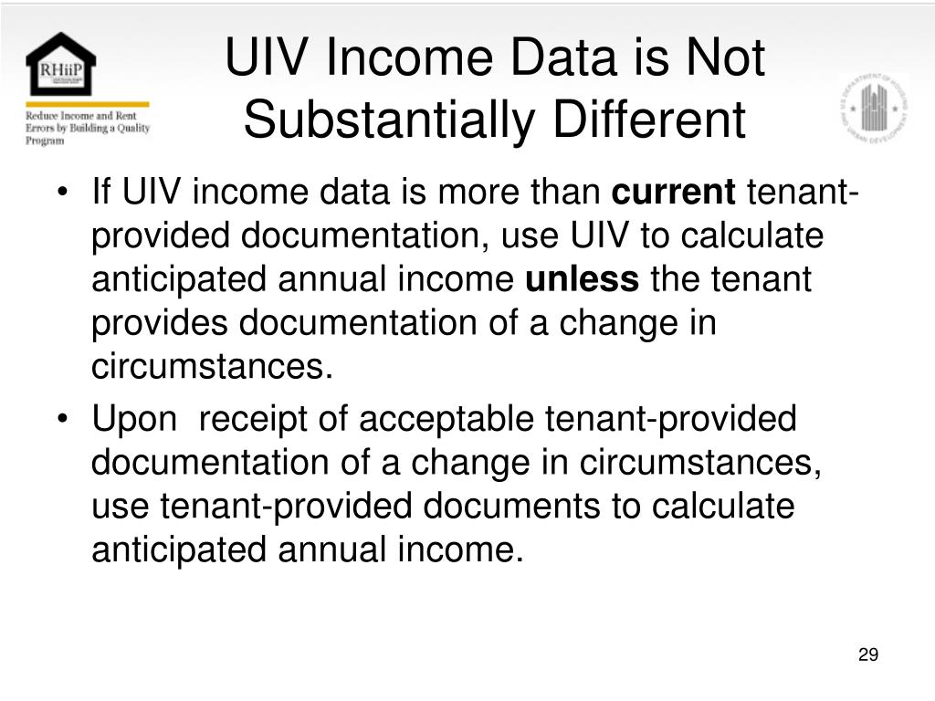 UIV Income Data is Not Substantially Different
