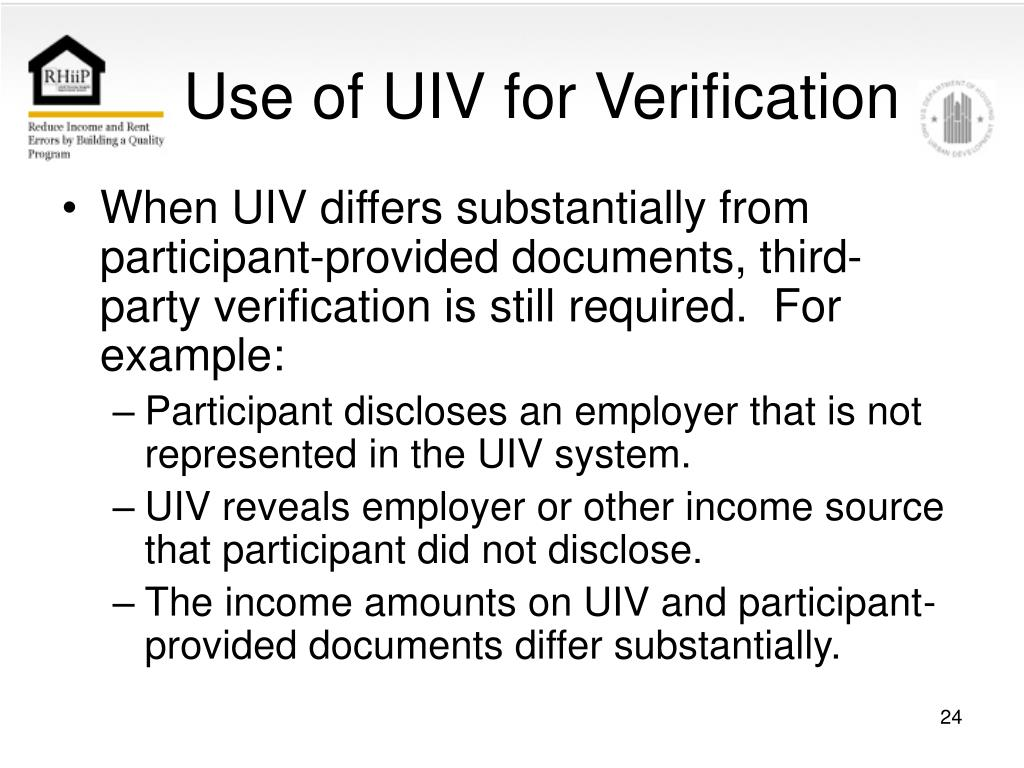 Use of UIV for Verification