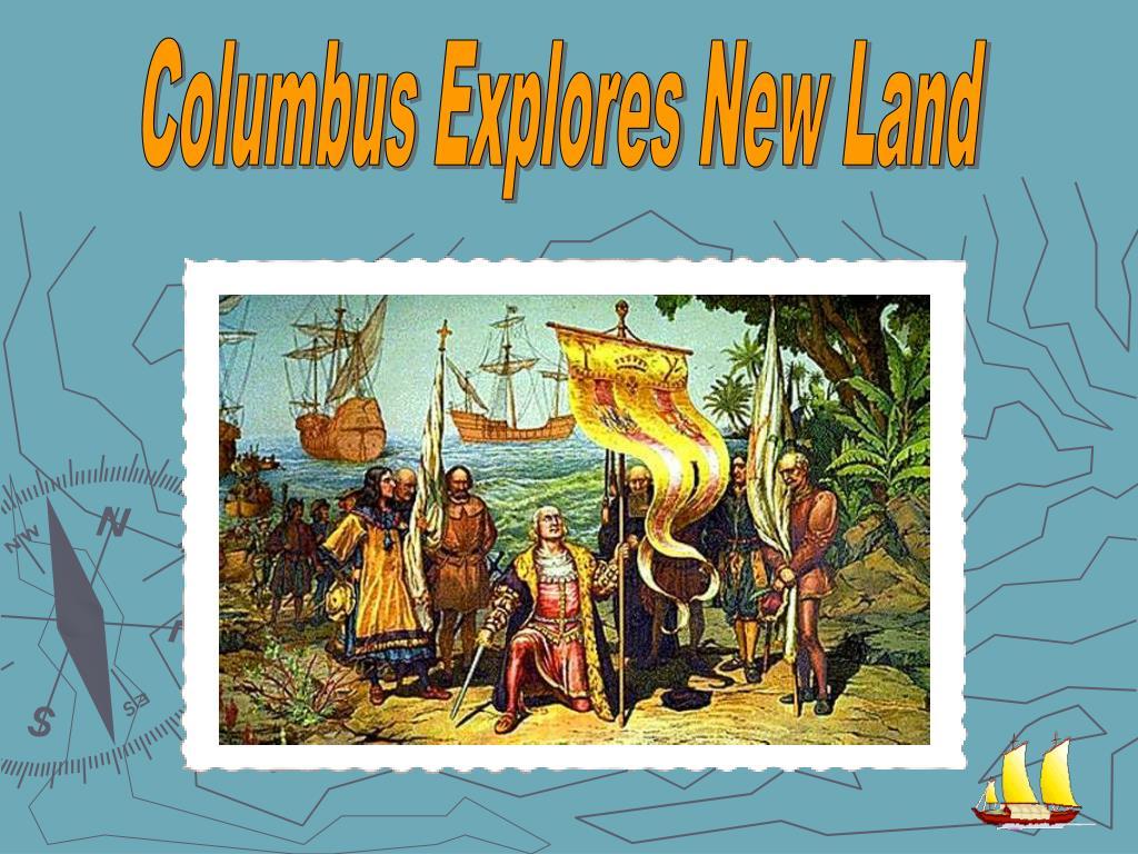 Columbus Explores New Land