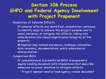 section 106 process shpo and federal agency involvement with project proponent