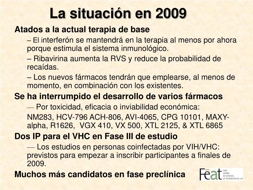 La situación en 2009