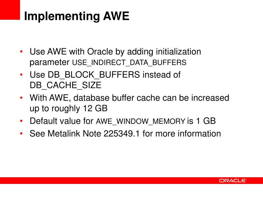 Implementing AWE