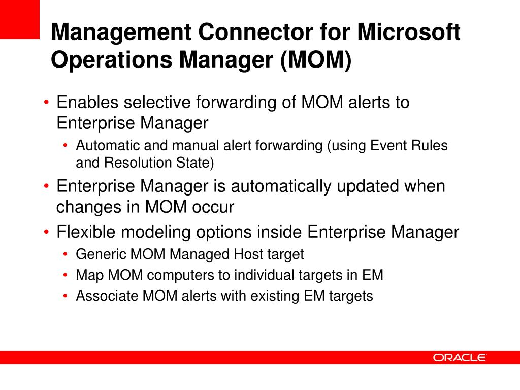 Management Connector for Microsoft Operations Manager (MOM)