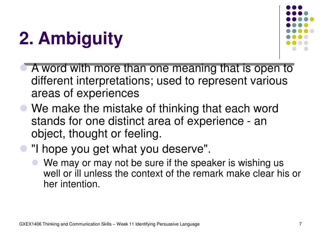 2. Ambiguity