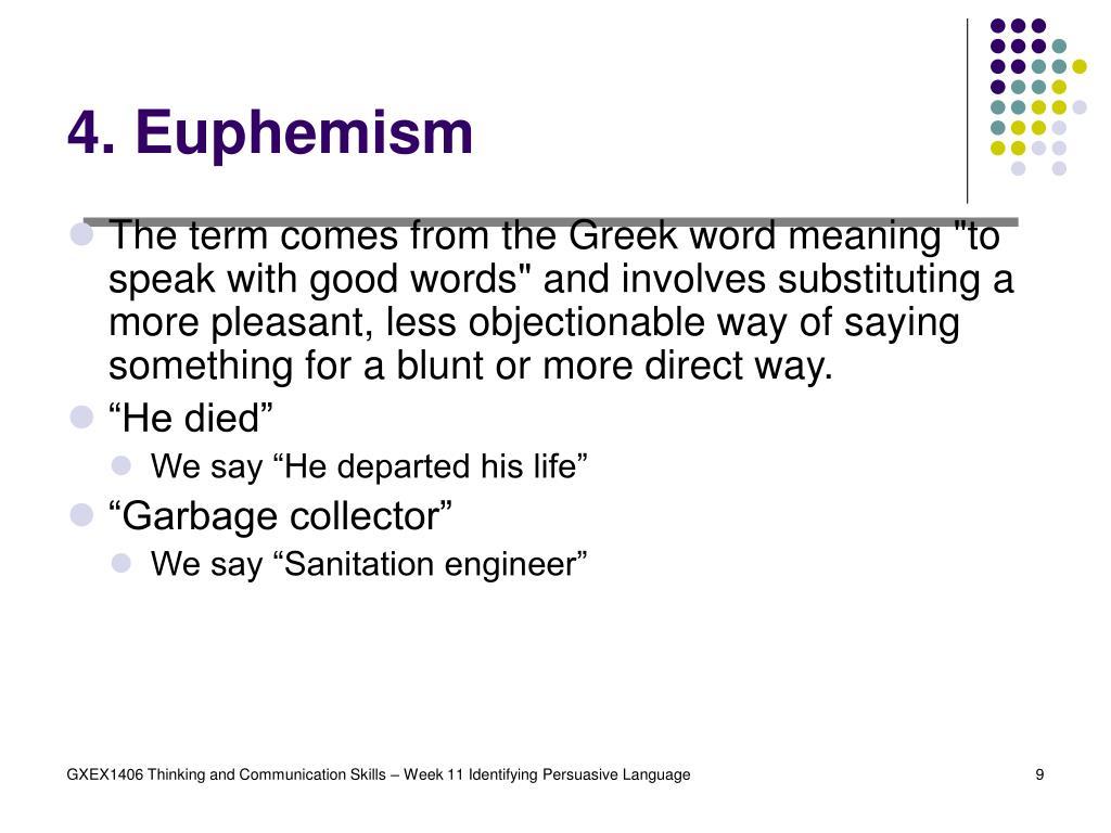 4. Euphemism