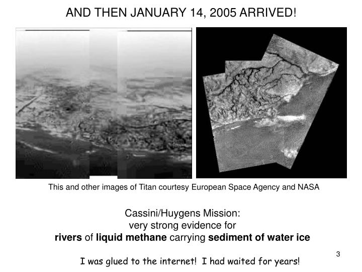 This and other images of Titan courtesy European Space Agency and NASA