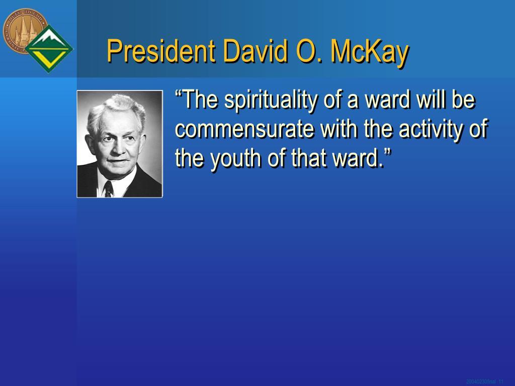 President David O. McKay