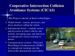 cooperative intersection collision avoidance systems cicas
