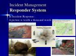 incident management responder system