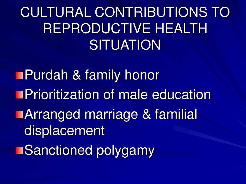 CULTURAL CONTRIBUTIONS TO REPRODUCTIVE HEALTH SITUATION