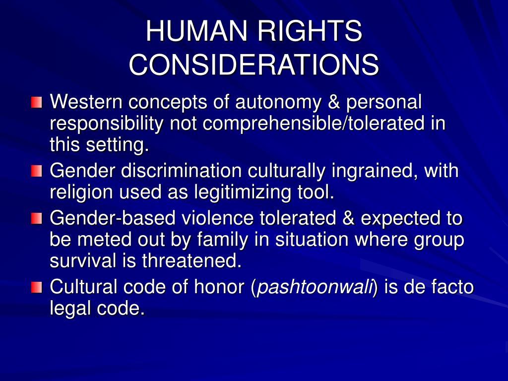 HUMAN RIGHTS CONSIDERATIONS