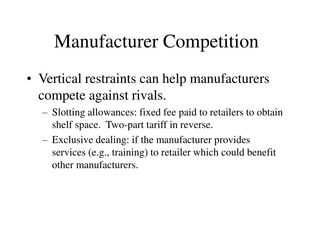 Manufacturer Competition