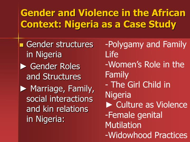 Gender and violence in the african context nigeria as a case study