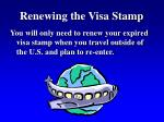 renewing the visa stamp