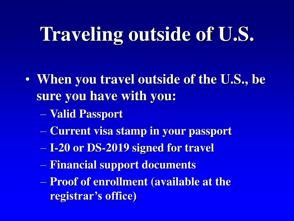 Traveling outside of U.S.