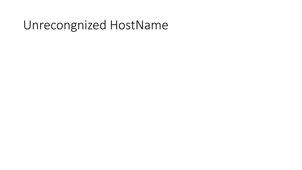 unrecongnized hostname l.