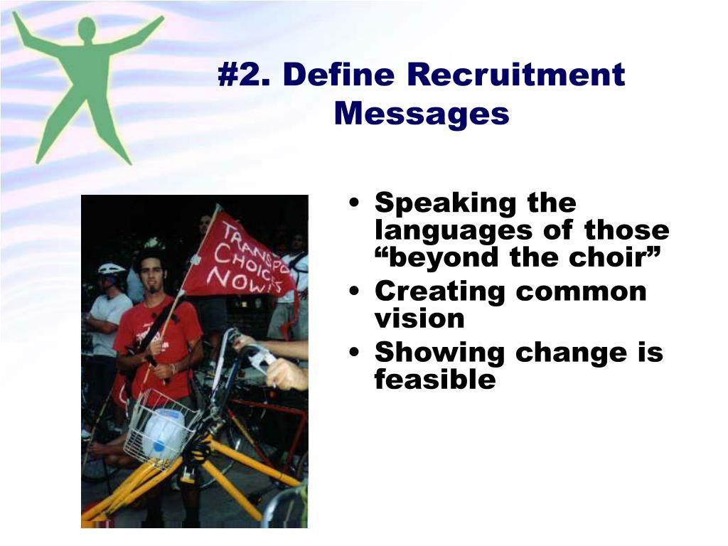 #2. Define Recruitment Messages