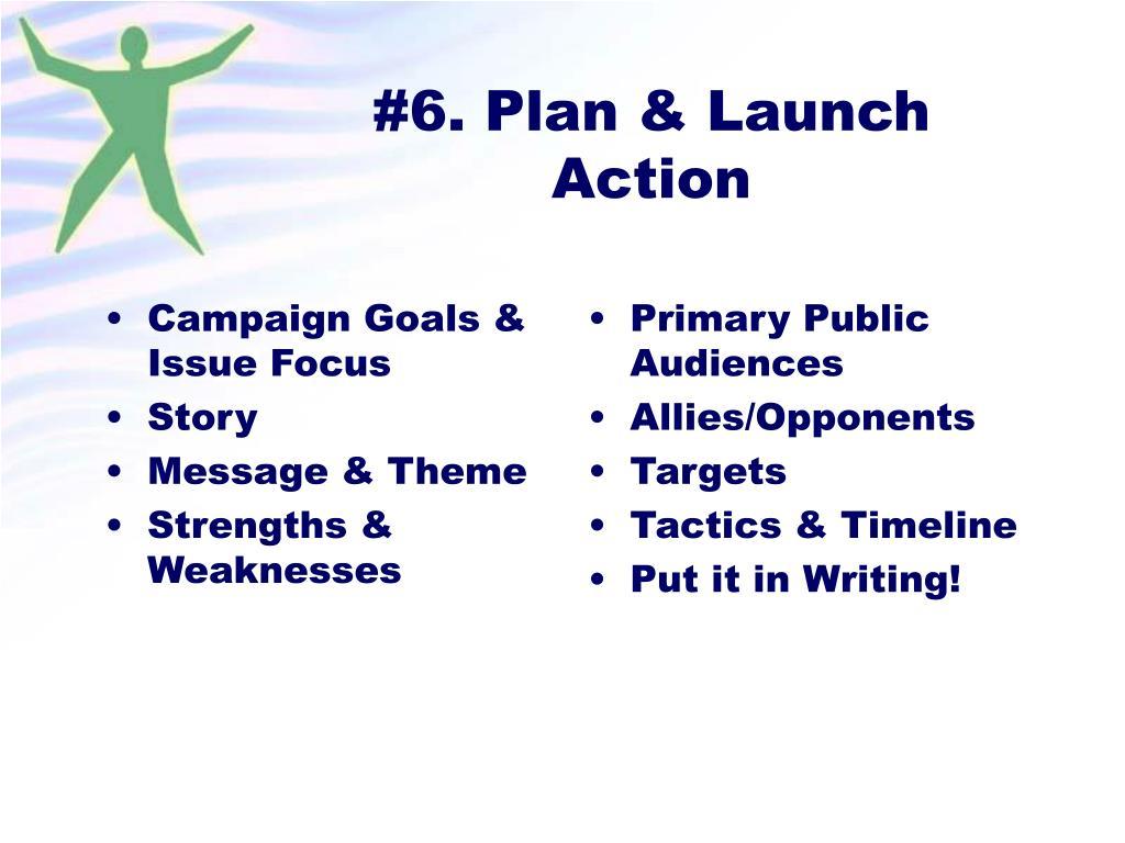Campaign Goals & Issue Focus