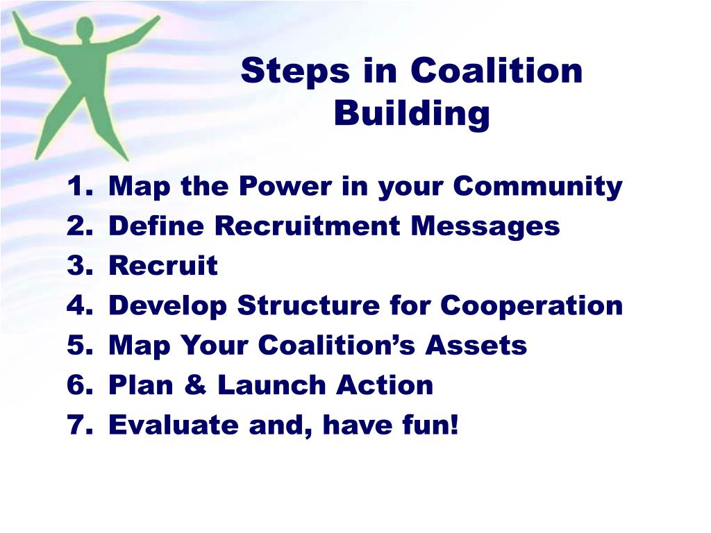 Steps in Coalition Building