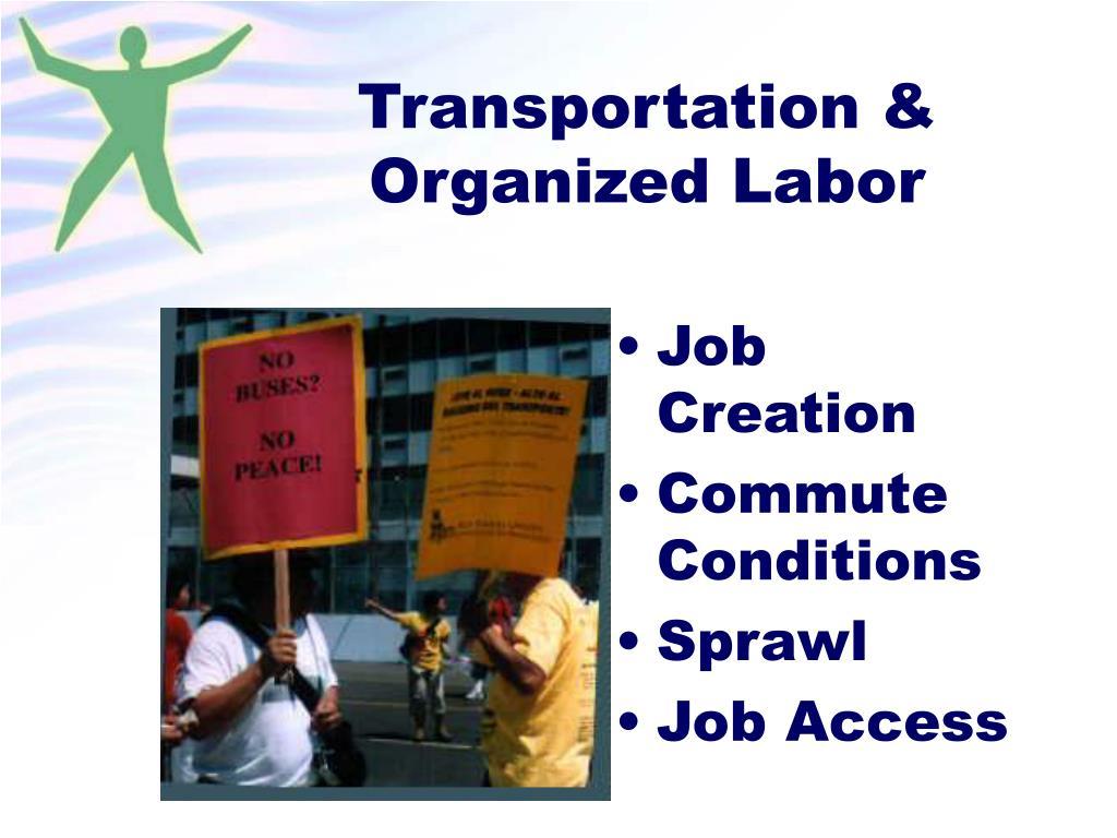 Transportation & Organized Labor