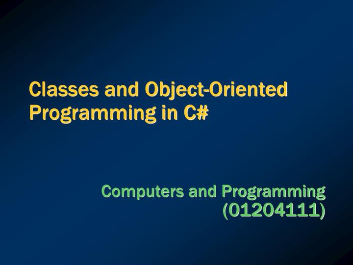 Classes and object oriented programming in c