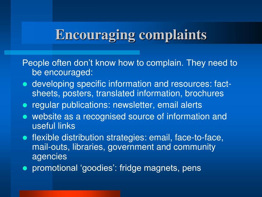 Encouraging complaints