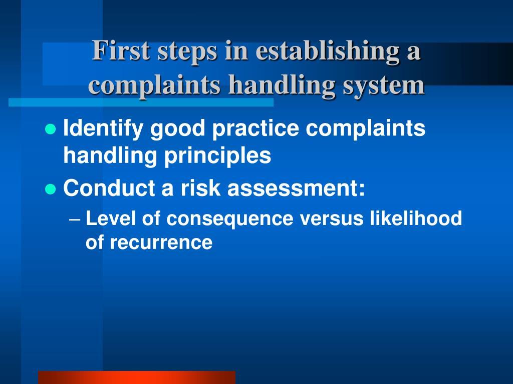 First steps in establishing a complaints handling system