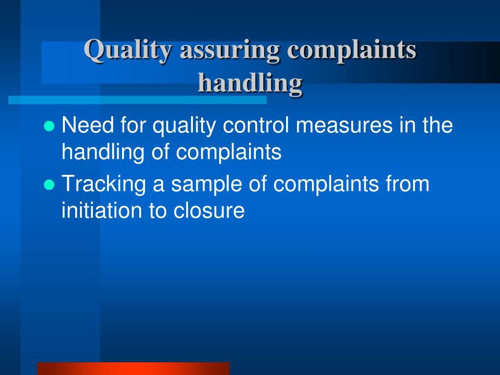 Quality assuring complaints handling