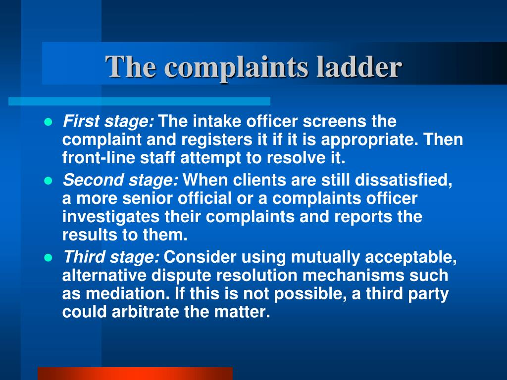 The complaints ladder