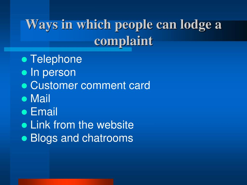 Ways in which people can lodge a complaint