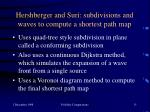 hershberger and suri subdivisions and waves to compute a shortest path map
