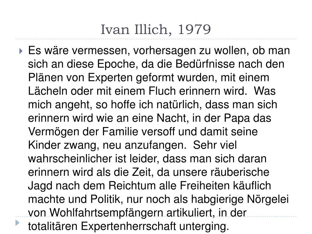 Ivan Illich, 1979