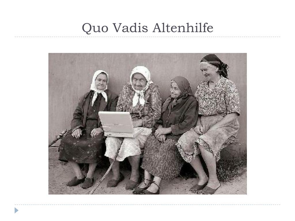 Quo Vadis Altenhilfe