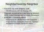 neighborhood by neighbor