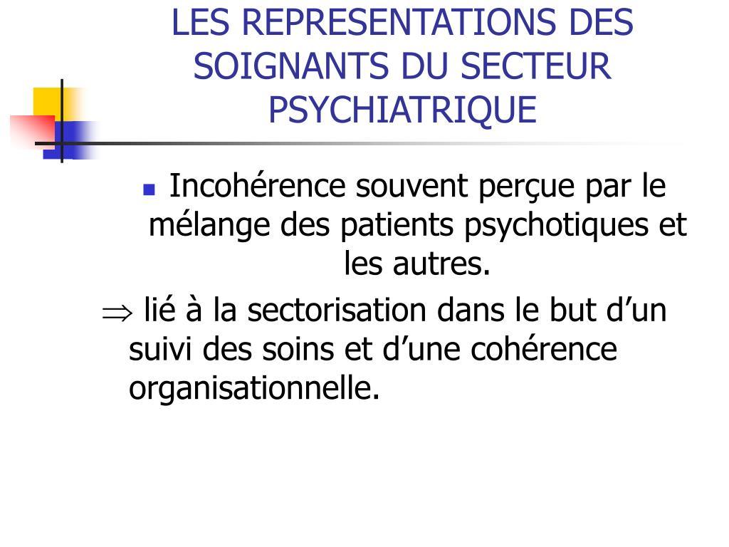 LES REPRESENTATIONS DES SOIGNANTS DU SECTEUR PSYCHIATRIQUE