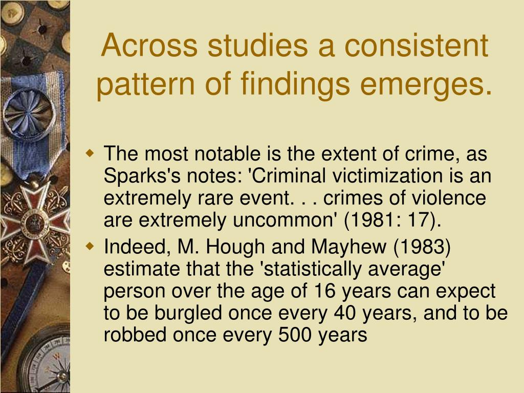 Across studies a consistent pattern of findings emerges.
