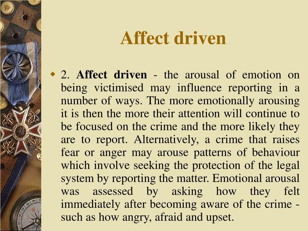 Affect driven