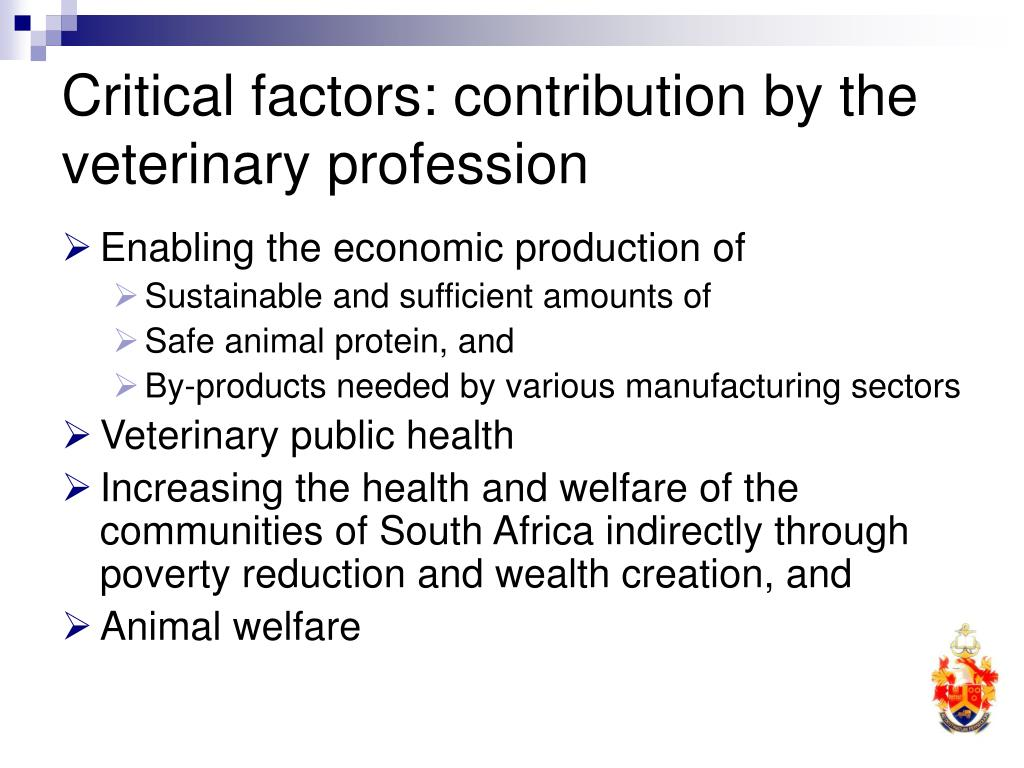 Critical factors: contribution by the veterinary profession