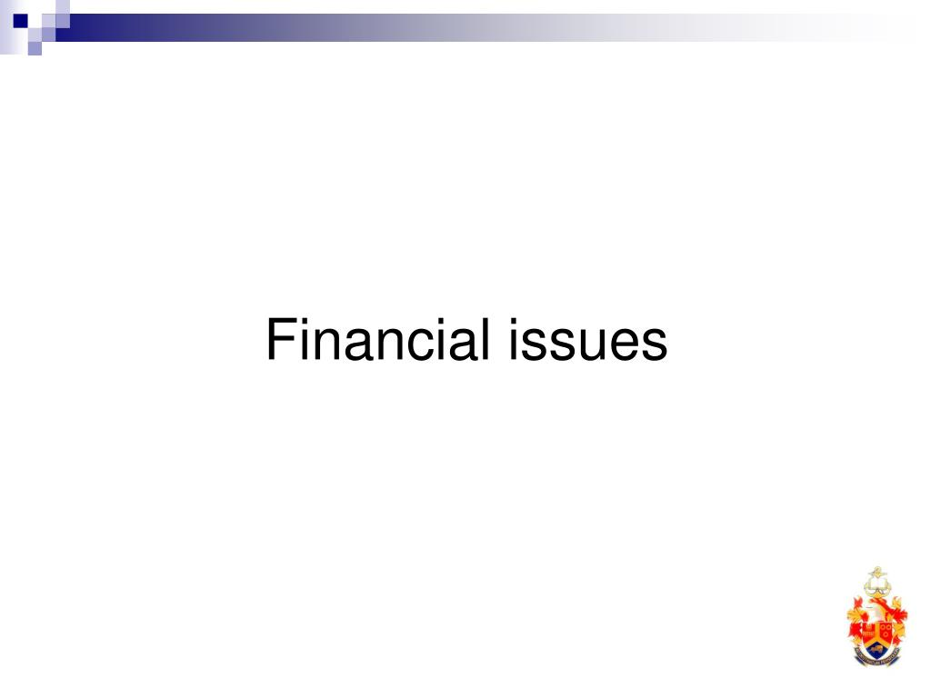 Financial issues