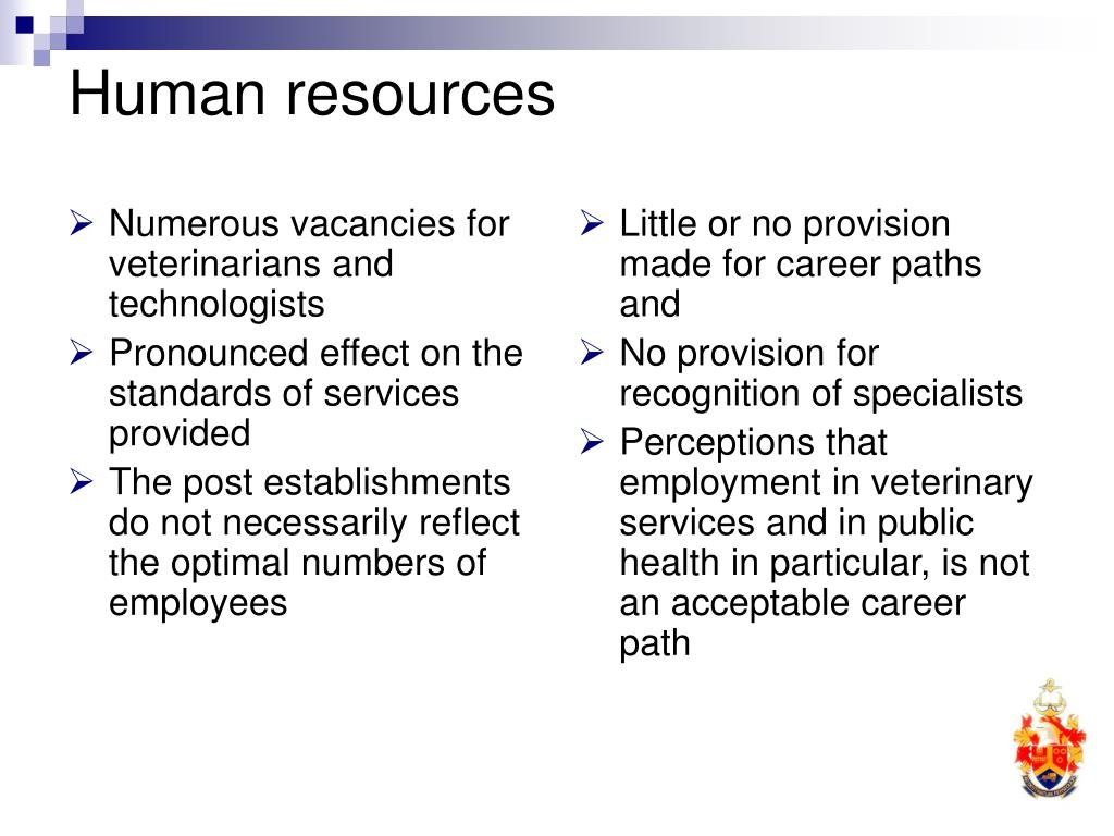 Numerous vacancies for veterinarians and technologists