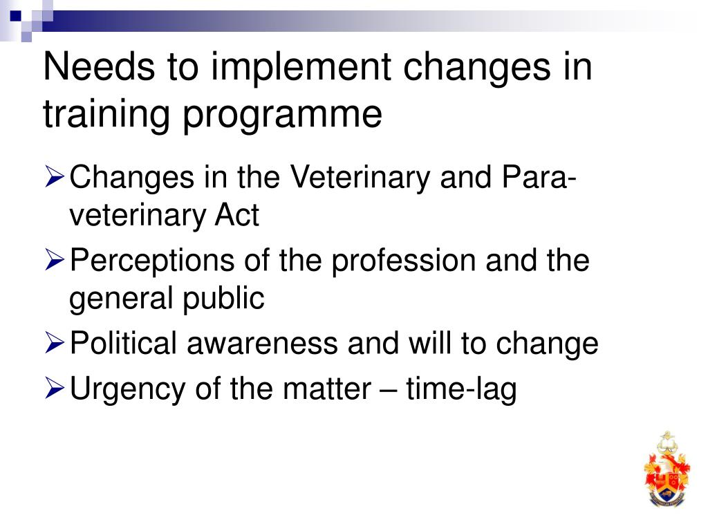 Needs to implement changes in training programme