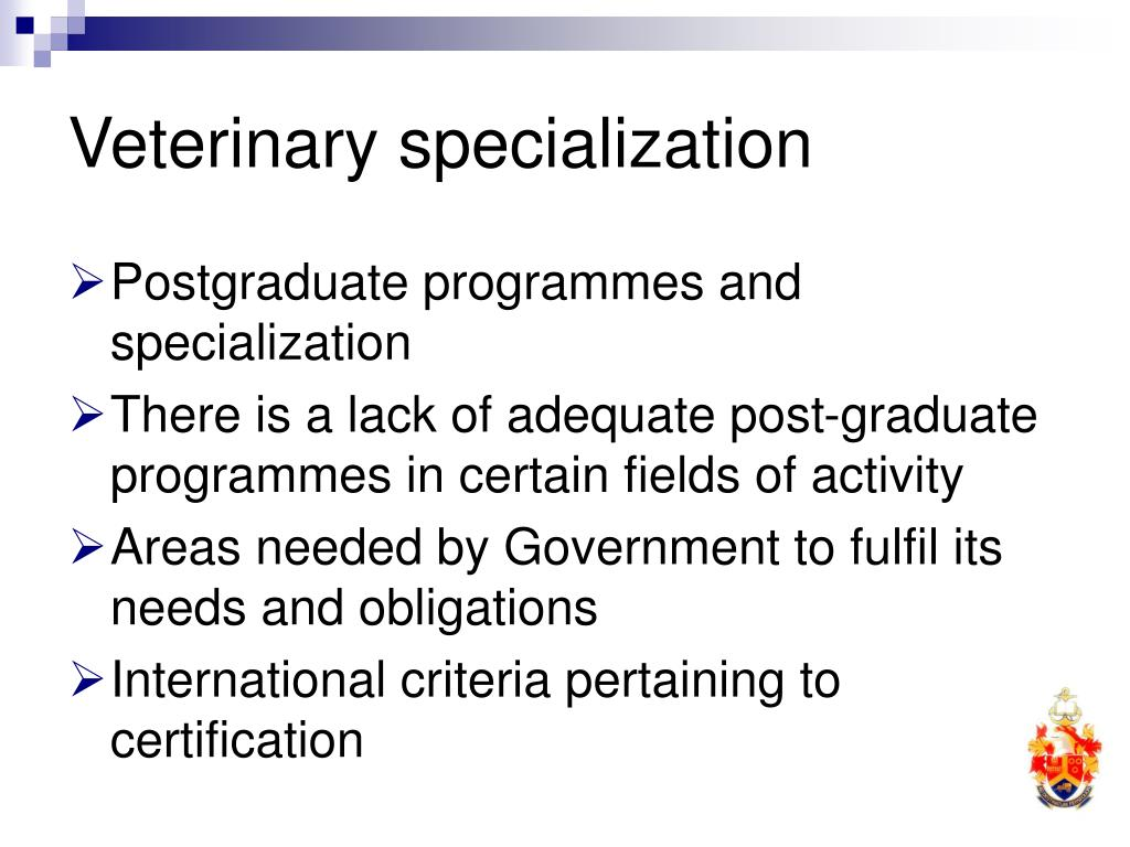 Veterinary specialization