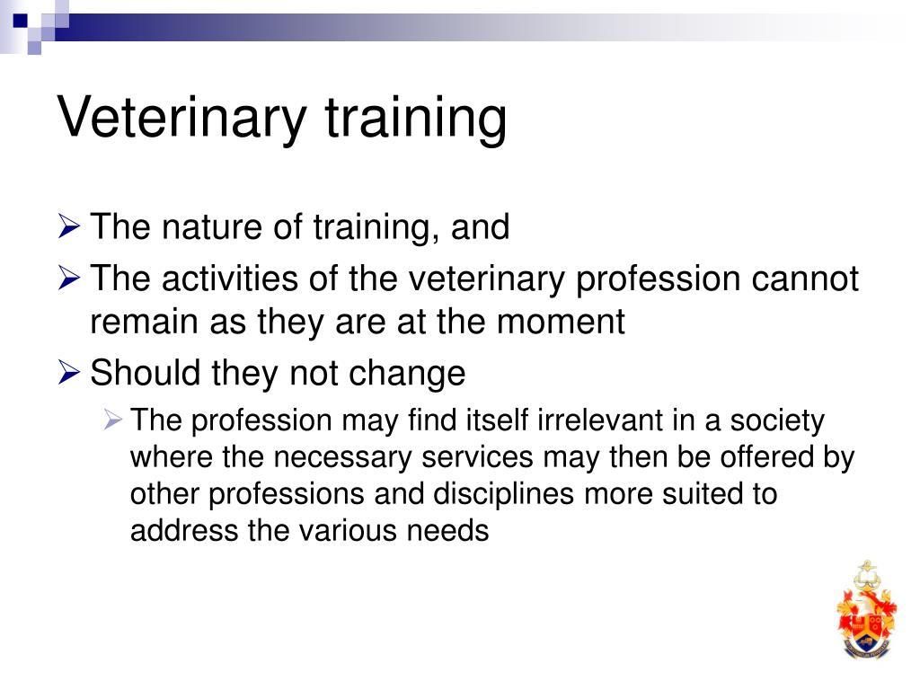 Veterinary training