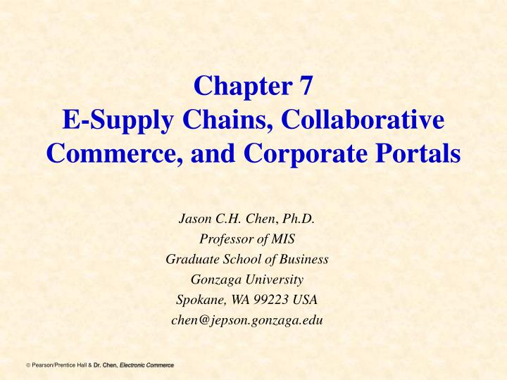 chapter 7 e supply chains collaborative commerce and corporate portals n.