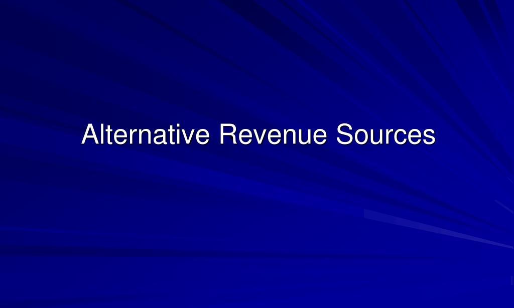 alternative revenue sources l.