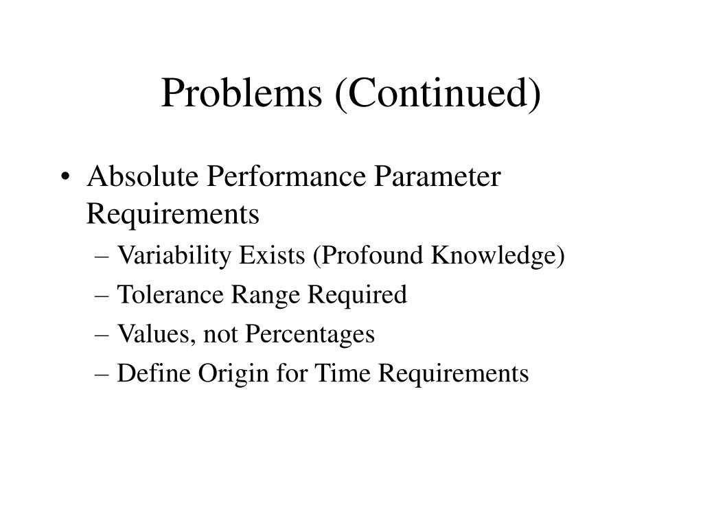 Problems (Continued)
