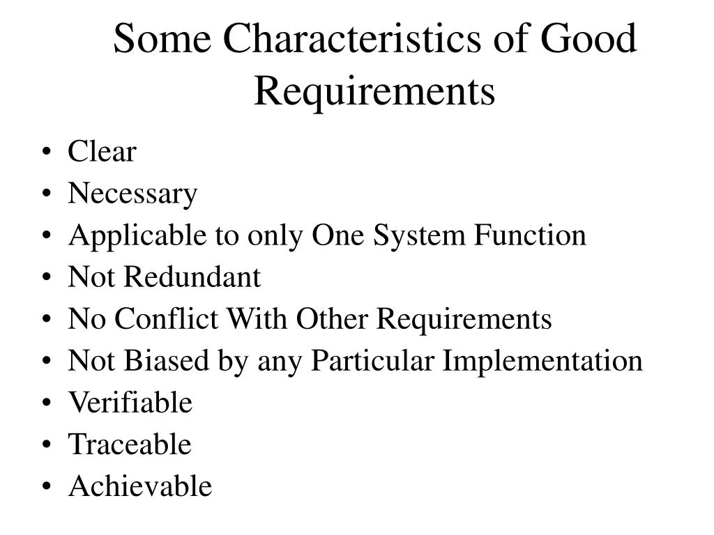 Some Characteristics of Good Requirements