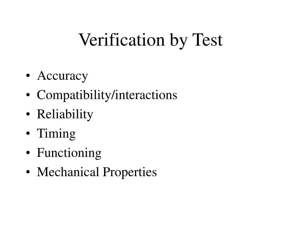 Verification by Test