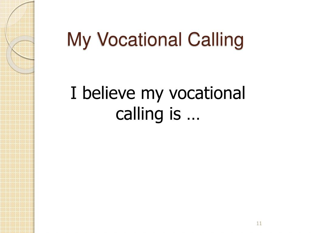 My Vocational Calling